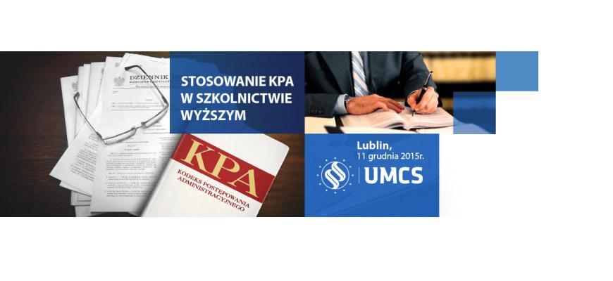 """Ogólnopolska Konferencja Naukowa: """"KPA wszkolnictwie wyższym"""""""