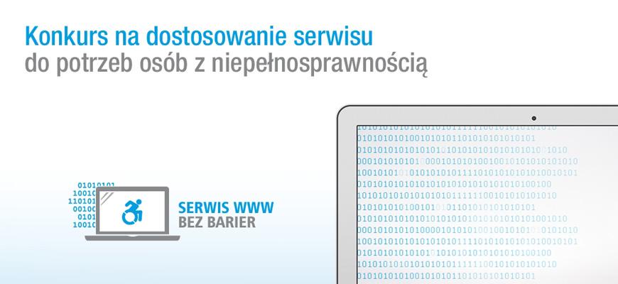"""Rusza III edycja konkursu """"Serwis www bezbarier"""""""