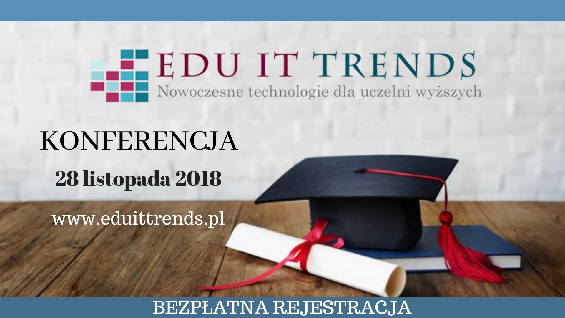 EDU IT Trends- kierunki rozwoju technologii dla uczelni
