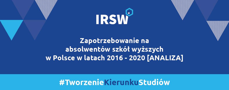 Zapotrzebowanie naabsolwentów szkół wyższych wPolsce wlatach 2016 – 2020 [ANALIZA]