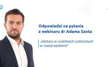 odpowiedzi-na-pytania-z-webinaru-wybory-w-uczelniach-publicznych-w-czasie-epidemii-dr-adama-szota