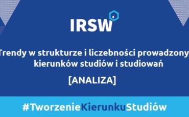 trendy-w-strukturze-i-liczebnosci-prowadzonych-kierunkow-studiow-i-studiowan-analiza