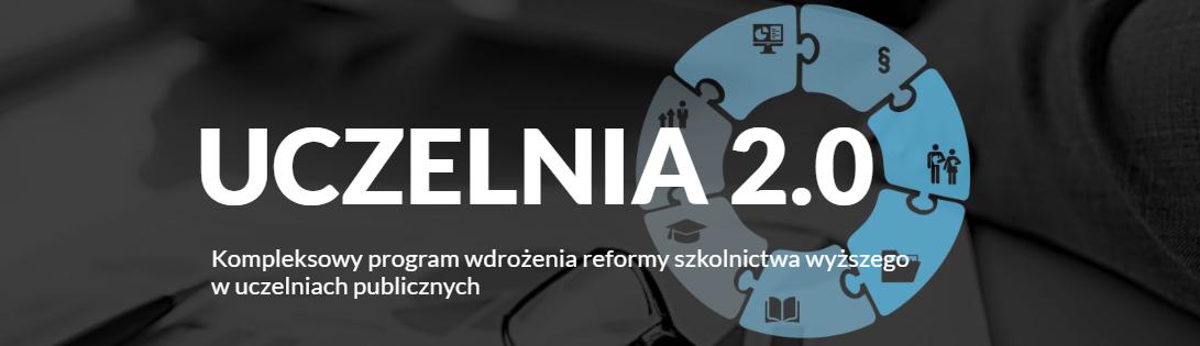 Reforma szkolnictwa wpolskich uczelniach – podsumowanie programu Uczelnia 2.0