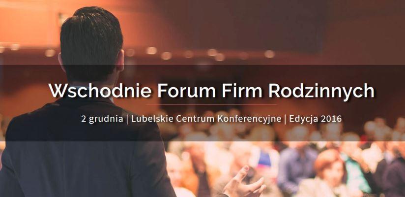 """IRSW partnerem Konferencji """"Wschodnie Forum Firm Rodzinnych"""""""
