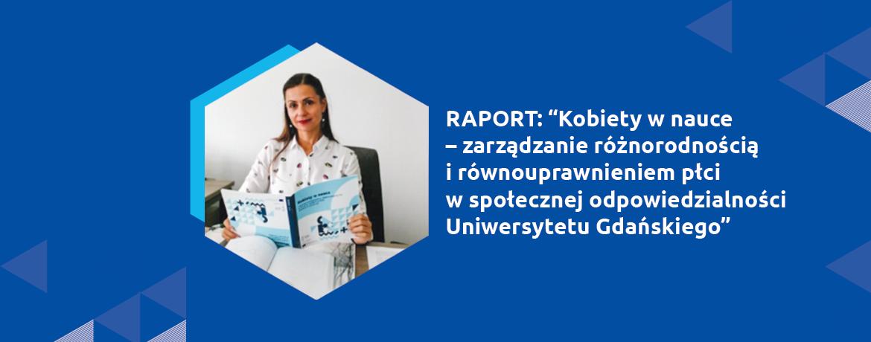 """Ekspertka IRSW drKatarzyna Świerk współautorką raportu """"Kobiety wnauce – zarządzanie różnorodnością irównouprawnieniem płci wspołecznej odpowiedzialności Uniwersytetu Gdańskiego"""""""