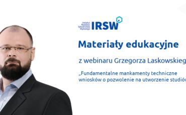 materialy-z-webinaru-grzegorza-laskowskiego-fundamentalne-mankamenty-techniczne-wnioskow-o-pozwolenie-na-utworzenie-studiow