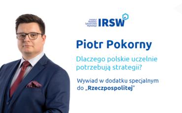 dlaczego-polskie-uczelnie-potrzebuja-strategii-wywiad-z-piotrem-pokornym-dla-rzeczpospolitej